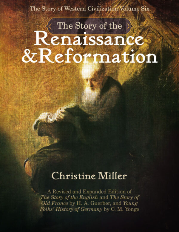 The Story of the Renaissance and Reformation