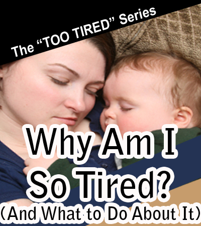 For Tired Mothers